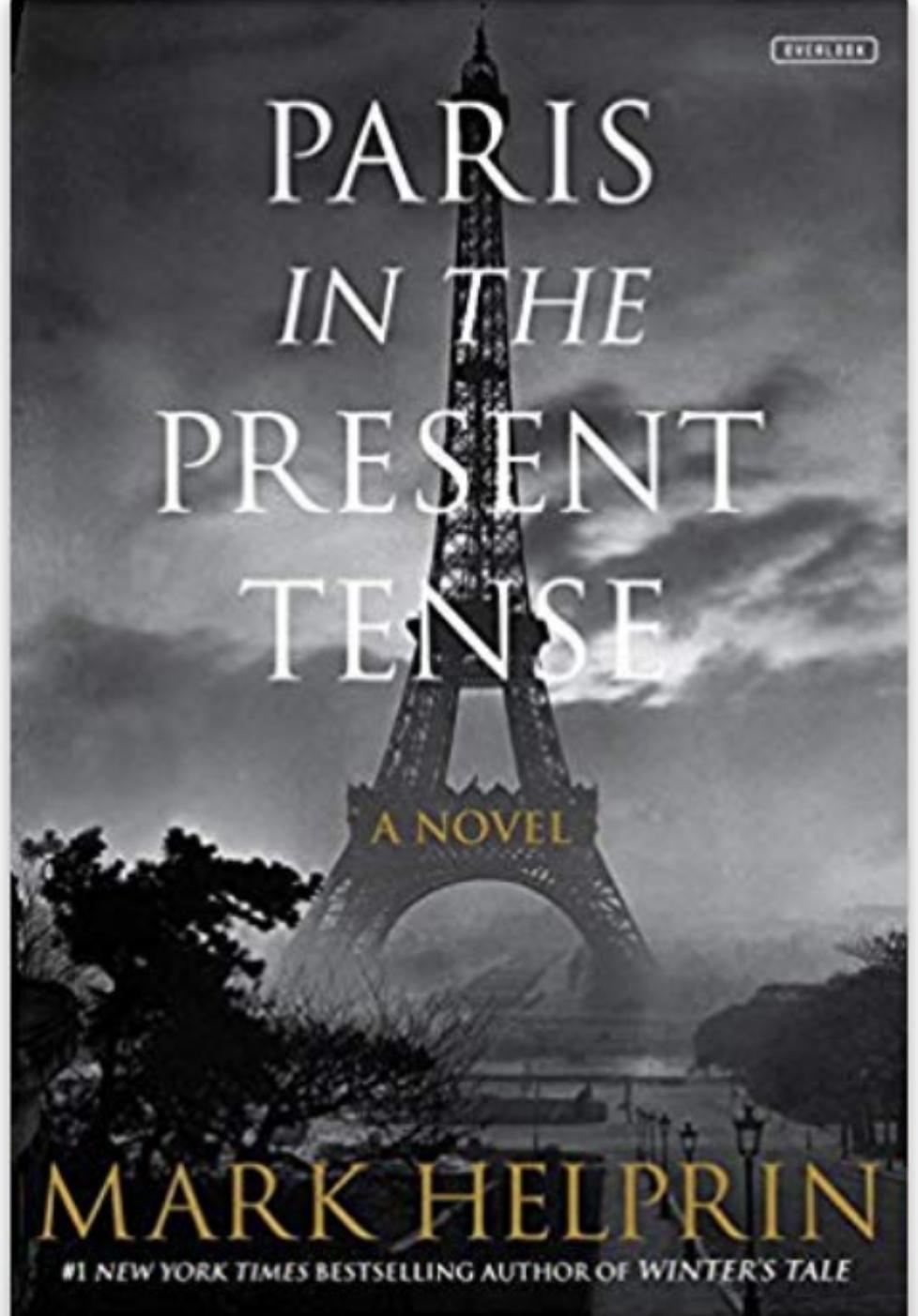"Book Club December 2018, one meeting – Mark Helprin, ""Paris in the Present Tense"""
