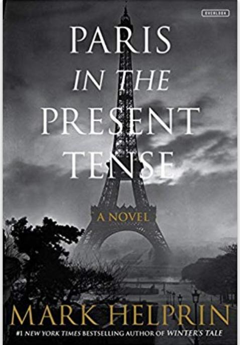 "Book Club December 2018, Mark Helprin, ""Paris in the Present Tense"""