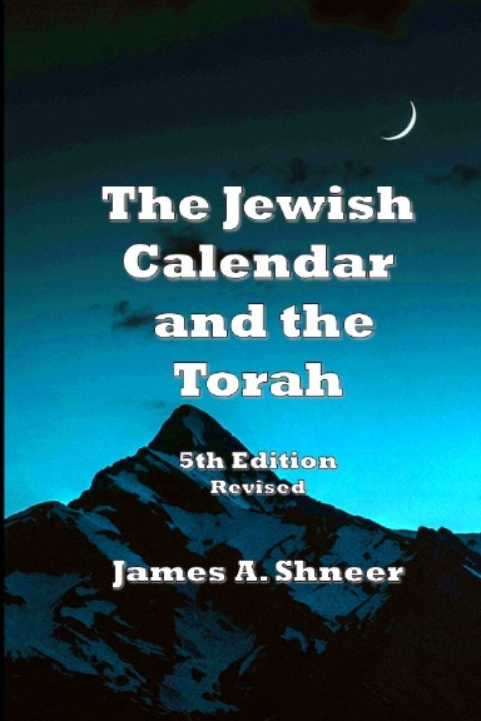 The Jewish Calendar and the Torah